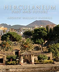 Herculaneum: Past and Future by Andrew Wallace-Hadrill (2012-11-01)