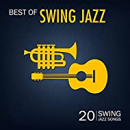 Best of Swing Jazz (20 Swing Jazz Songs)