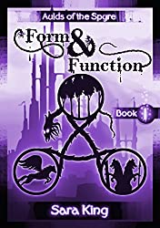 Form and Function: The Fantasy Epic (Aulds of the SPYRE Book 1) (English Edition)