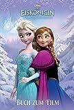 Disney Die Eiskönigin - Buch zum Film: Völlig unverfroren