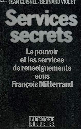 Services secrets par Jean Guisnel, Bernard Violet