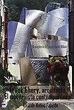 Frank Gehry, arquitecto: El modernista contemporáneo (Libros Mablaz)