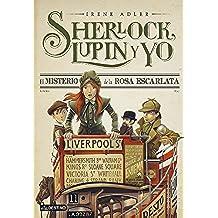 El misterio de la Rosa Escarlata: Sherlock, Lupin y yo 3