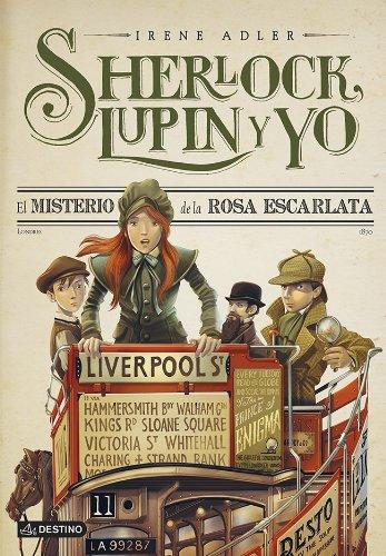 El misterio de la Rosa Escarlata: Sherlock, Lupin y yo 3 por Irene Adler