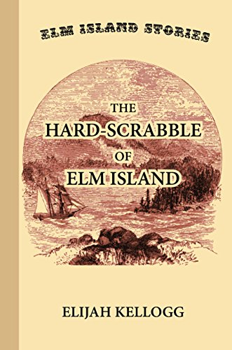 the-hard-scrabble-of-elm-island-english-edition
