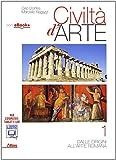 Civiltà d'arte. Per le Scuole superiori. Con e-book. Con espansione online: 1
