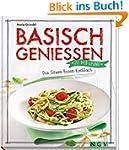 Basisch genießen - Das Säure-Basen-Ko...