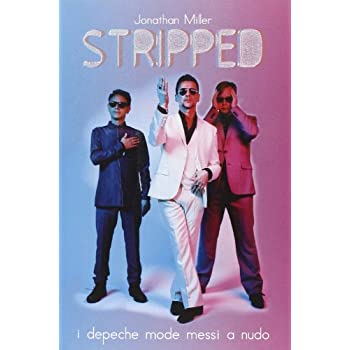 Stripped. I Depeche Mode Messi A Nudo