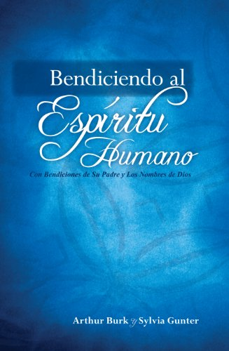 Blessing your Spirit - Spanish Edition