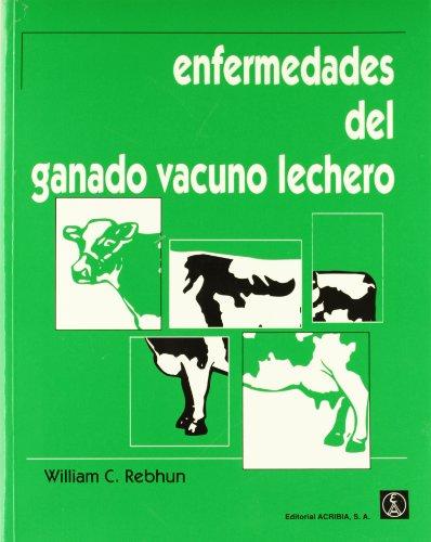 Descargar Libro Enfermedades del ganado vacuno lechero de William C. Rebhun