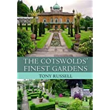 The Cotswolds' Finest Gardens by Tony Russell (2013) Paperback