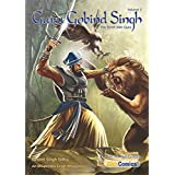 Guru Gobind Singh, Volume 2: The Tenth Sikh Guru (Sikh Comics) (English Edition)