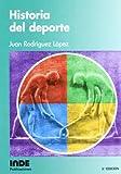 Historia Del Deporte (Teoría e historia)