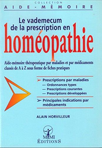 Le Vademecum de la prescription en homéopathie