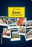 Bonn - Porträt einer Stadt (Stadtporträts im GMEINER-Verlag) - Julia Anspach
