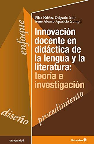 Innovación docente en didáctica de la lengua y la literatura: teoría e investigación (Educación - Psicopedagogía)
