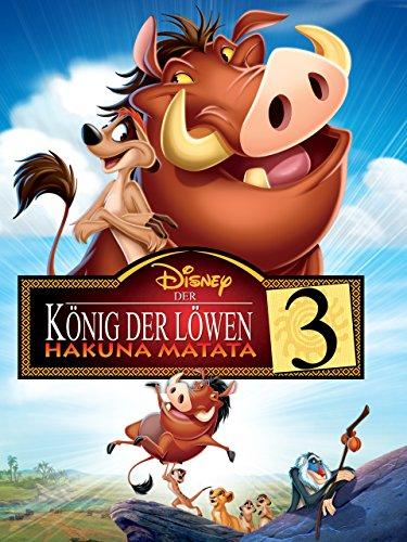 Der König der Löwen 3: Hakuna Matata [dt./OV] (Löwen König Der)
