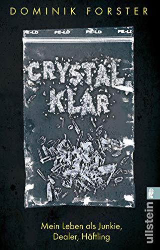 crystal.klar: Mein Leben als Junkie, Dealer, Häftling - Taschenbuch-häftlinge