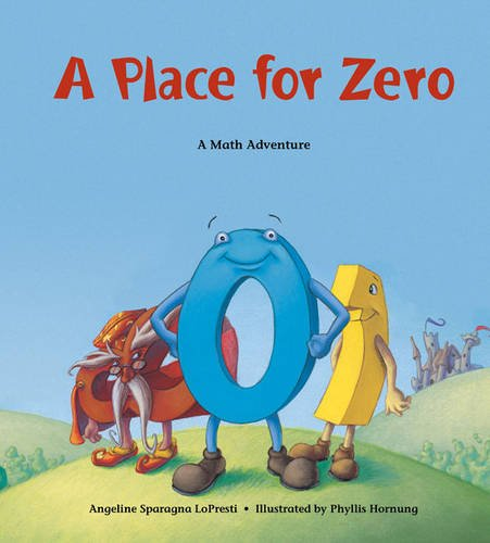 A Place For Zero, A (Charlesbridge Math Adventures (Paperback))
