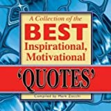 [Collection of the Best Inspirational, Motivational Quotes] (By: Mark Zocchi) [published: December, 2012]