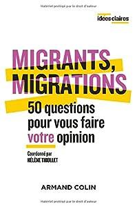 """Afficher """"Migrants, migrations"""""""