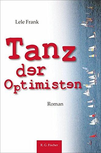 Tanz der Optimisten: Roman (edition litera)
