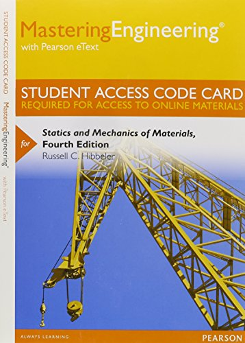 MasteringEngineering with Pearson eText -- Standalone Access Card --  for Statics and Mechanics of Materials