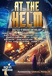 At the Helm: Volume 1: A Sci-Fi Bridge Anthology (English Edition)