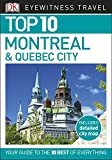 Top 10 Montreal and Quebec City (DK Eyewitness Travel Guide) (English Edition)