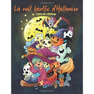 La nuit hantée d'Halloween: Livre de coloriage pour adultes et enfants (cadeaux pour femmes, garçons et filles)