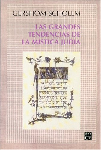 GRANDES TENDENCIAS MISTICA JUDIA