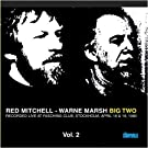 Big Two by Red Mitchell-Warne Marsh