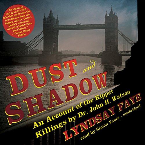 Dust and Shadow  Audiolibri