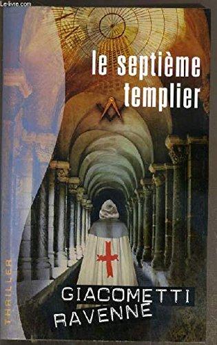 Le septième templier par Ravenne Giacometti