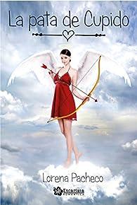 La pata de Cupido par Lorena Pacheco