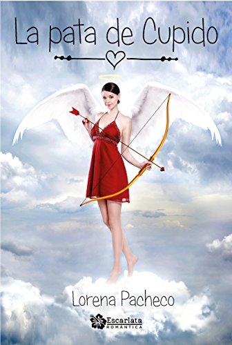 Resultado de imagen de La pata de Cupido de Lorena Pacheco