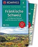 Fränkische Schweiz mit Oberem Maintal und Hersbrucker Schweiz: Wanderführer mit Extra-Tourenkarte 1:65.000, 55 Touren, GPX-Daten zum Download - (KOMPASS-Wanderführer, Band 5400) - Lisa Aigner