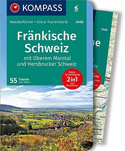 Fränkische Schweiz mit Oberem Maintal und Hersbrucker Schweiz: Wanderführer mit Extra-Tourenkarte 1:65.000, 55 Touren, GPX-Daten zum Download. (KOMPASS-Wanderführer, Band 5400)