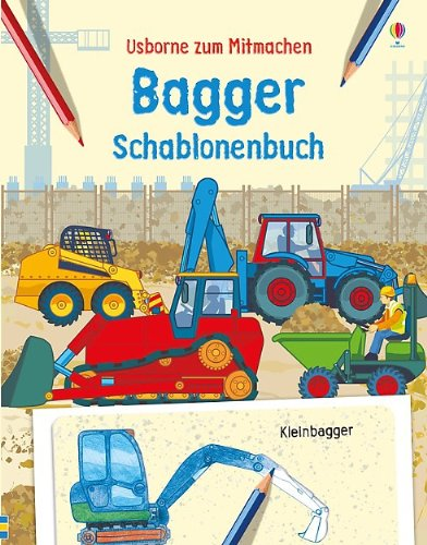 Bagger Schablonenbuch: Usborne zum Mitmachen