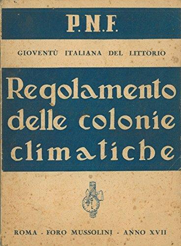 Regolamento delle colonie climatiche.