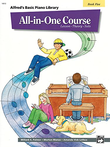 Alfred's Basic All-In-One Course, Bk 5: Lesson * Theory * Solo (Alfred's Basic Piano Library)