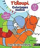 T'choupi Coloriages Malins - Lettres et nombres magiques - Maternelle Petite Section 3-4 ans