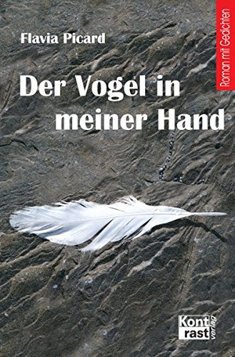 Der Vogel in meiner Hand (Ein Vogel In Der Hand)