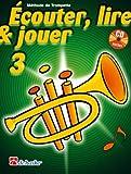 Ecouter Lire et jouer Vol 3 - Méthode de Trompette + CD