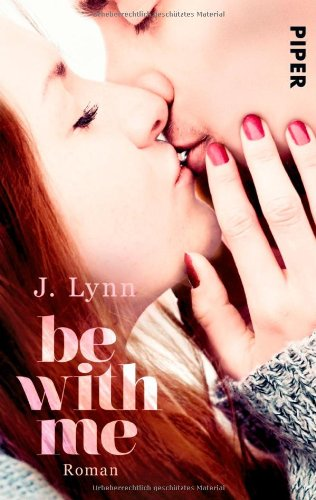 Buchseite und Rezensionen zu 'Be with Me: Roman (Wait for You, Band 2)' von J. Lynn