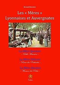 Les 'Mères' Lyonnaises et Auvergnates par Bernard Boucheix