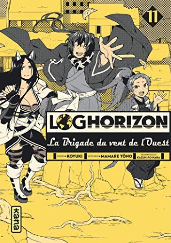 Log Horizon : La brigade du vent de l'ouest Edition simple Tome 11