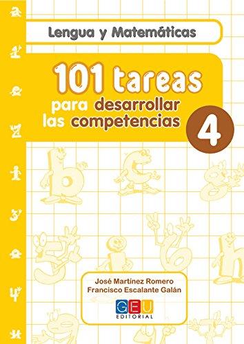 101 Tareas para desarrolar las competencias. Cuaderno 4 por José Martínez Romero