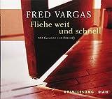 Fliehe weit und schnell: Krimilesung - Fred Vargas