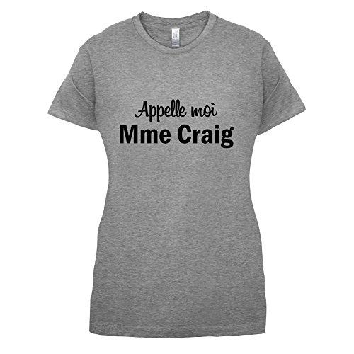 Apelle Moi Madame Craig - Femme T-Shirt - 14 couleur Gris